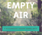 The Empty Air: A Rittenhouse Square Sound Walk