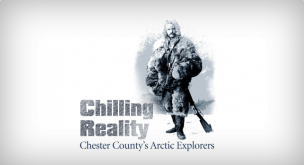 Chilling Reality: Chester County's Arctic Explorers